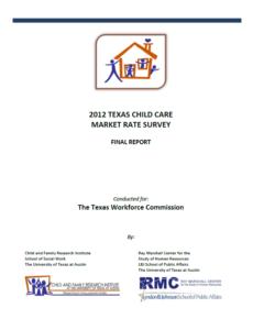 2012 Texas Child Care Market Rate Survey