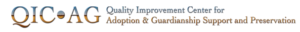 National Quality Improvement Center for Adoption & Guardianship Support & Preservation