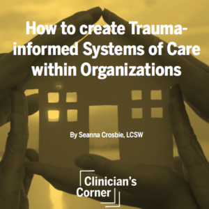Ace's In Foster Care: Rethinking Trauma-informed Care
