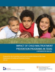 Impact Of Child Maltreatment Prevention Programs In Texas: A Retrospective Analysis