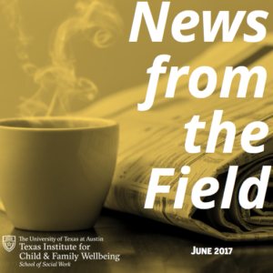 News from the field June 2017