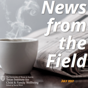 News from the field July 2017