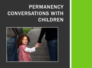 Permanency Conversations with children