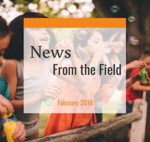News from the field feb. 2018