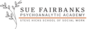 The Sue Fairbanks Psychoanalytic Academy