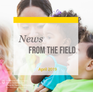 News From The Field: April 2019