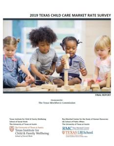 2019 Texas Child Care Market Rate Survey