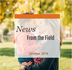 News From The Field: October 2019