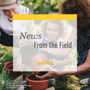 News From The Field: April 2020