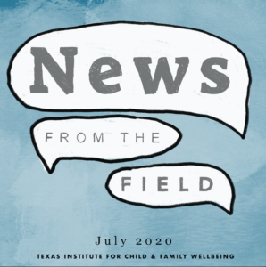 News From The Field: July 2020