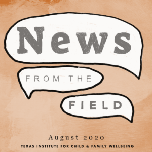 News From The Field: August 2020