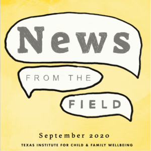 News From The Field: September 2020
