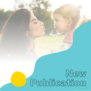 New TXICFW Study Published on Caregivers' Adverse Childhood Experiences and Their Impact on Children's Social-Emotional Challenges